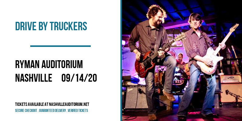 Drive By Truckers [POSTPONED] at Ryman Auditorium