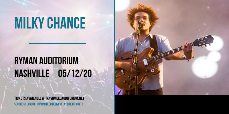 Milky Chance [CANCELLED] at Ryman Auditorium