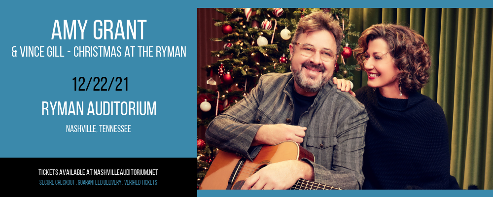 Amy Grant & Vince Gill - Christmas at the Ryman at Ryman Auditorium