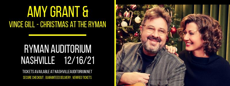 Amy Grant & Vince Gill - Christmas at the Ryman at Ryman Auditorium
