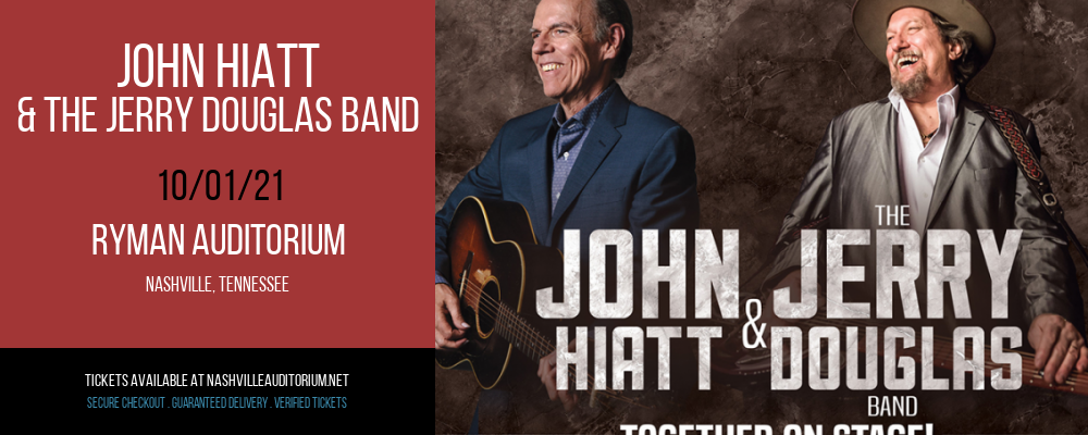 John Hiatt & The Jerry Douglas Band at Ryman Auditorium