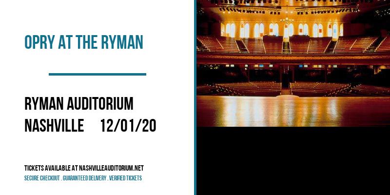 Opry At The Ryman [CANCELLED] at Ryman Auditorium