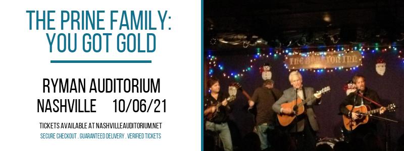 The Prine Family: You Got Gold at Ryman Auditorium