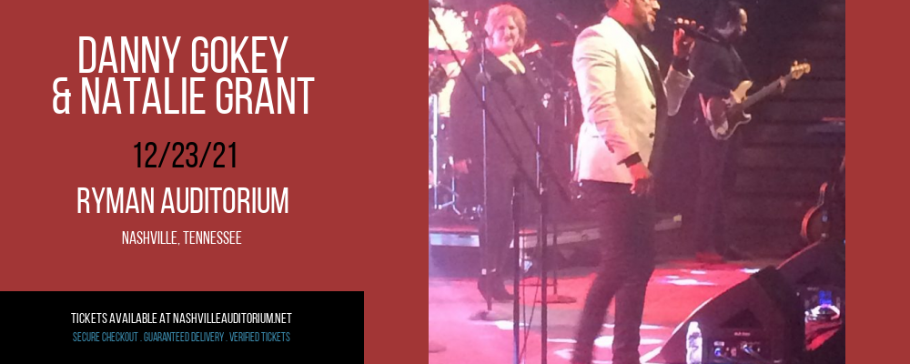 Danny Gokey & Natalie Grant at Ryman Auditorium