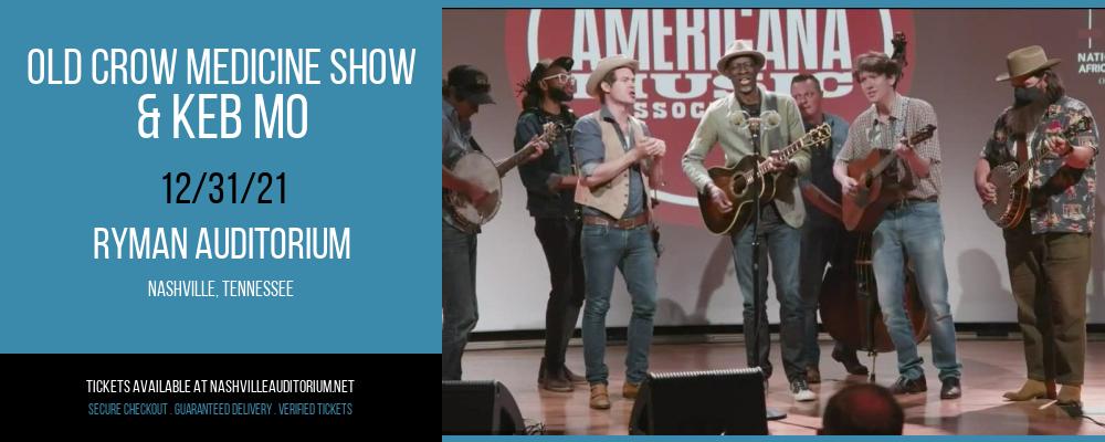 Old Crow Medicine Show & Keb Mo at Ryman Auditorium