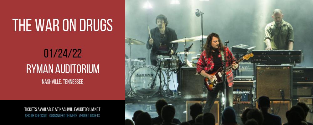 The War On Drugs at Ryman Auditorium